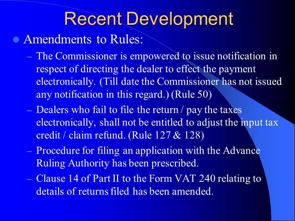 Recent Development Amendments to Rules: