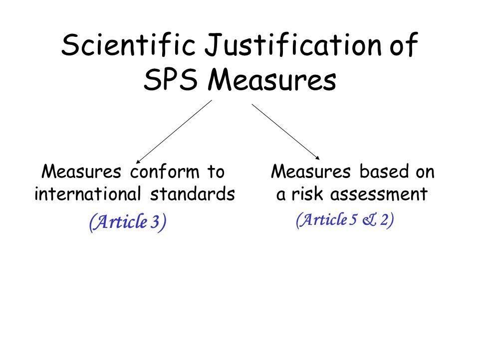 Scientific Justification of SPS Measures