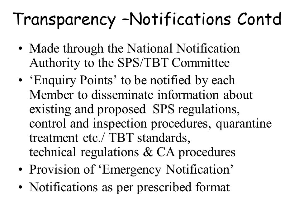 Transparency –Notifications Contd