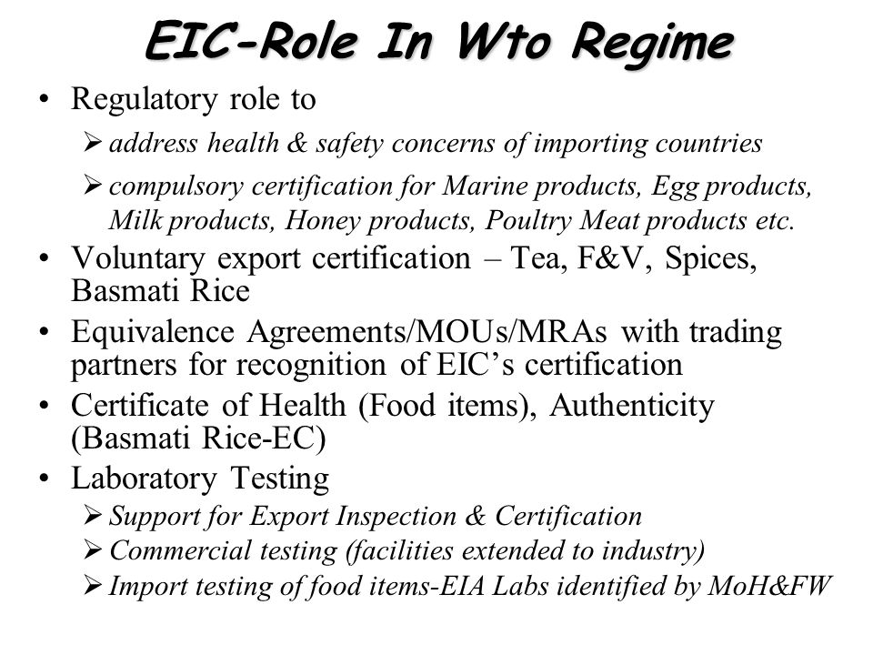 EIC-Role In Wto Regime Regulatory role to