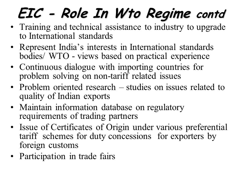 EIC - Role In Wto Regime contd