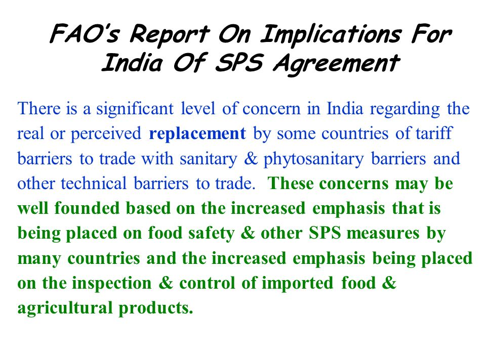 FAO's Report On Implications For India Of SPS Agreement
