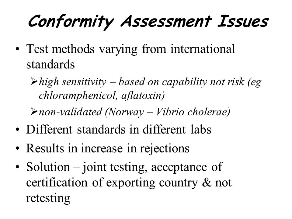 Conformity Assessment Issues