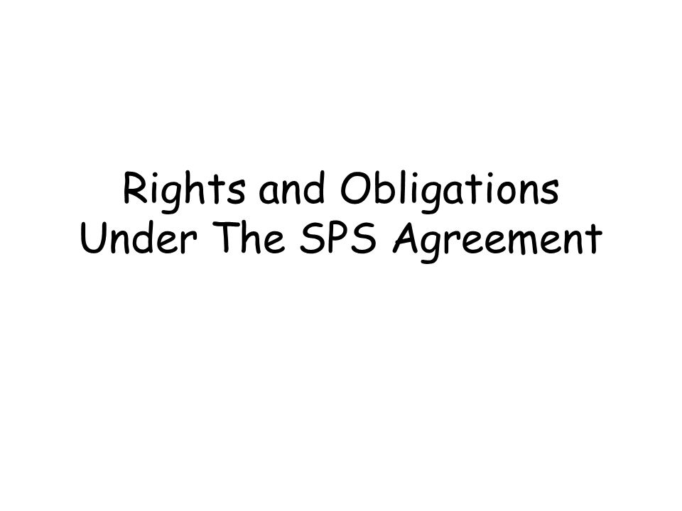 Rights and Obligations Under The SPS Agreement