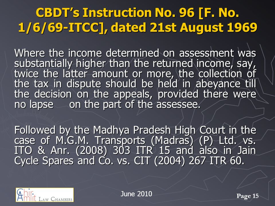 CBDT's Instruction No. 96 [F. No. 1/6/69-ITCC], dated 21st August 1969