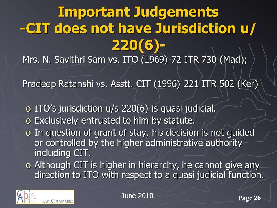 Important Judgements -CIT does not have Jurisdiction u/ 220(6)-