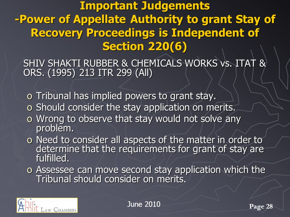 Important Judgements -Power of Appellate Authority to grant Stay of Recovery Proceedings is Independent of Section 220(6)