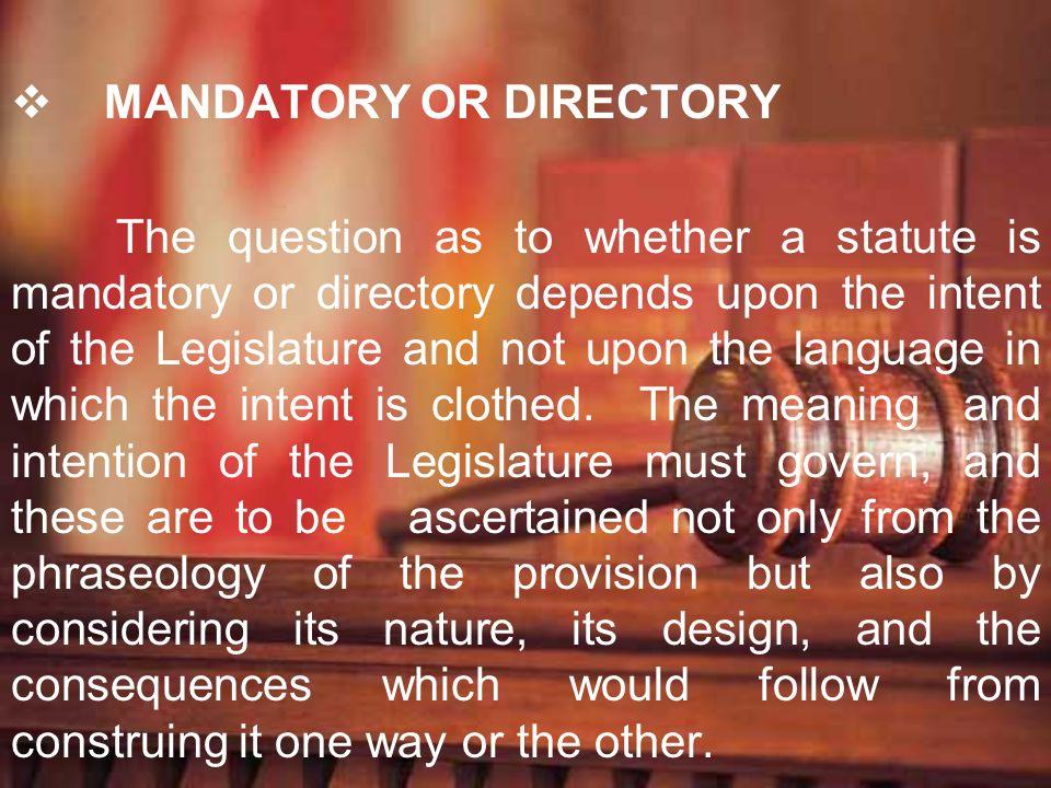 MANDATORY OR DIRECTORY