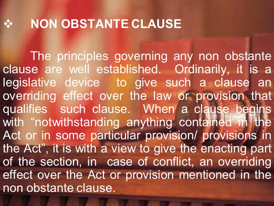 NON OBSTANTE CLAUSE