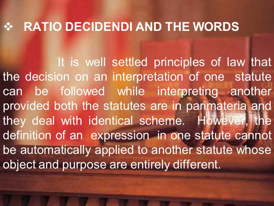RATIO DECIDENDI AND THE WORDS
