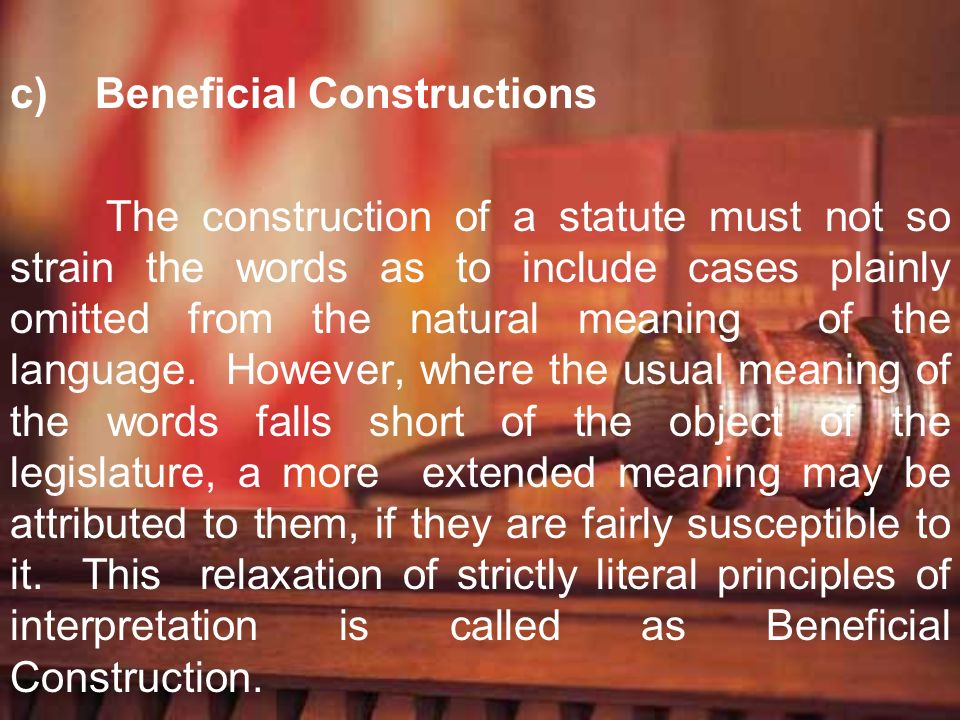 Beneficial Constructions
