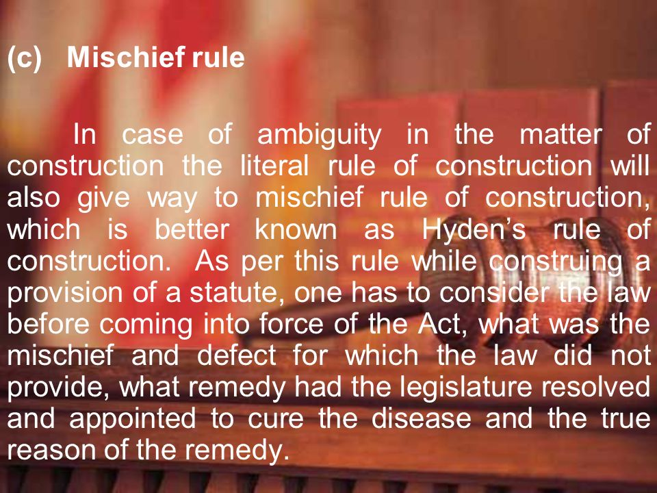 Mischief rule