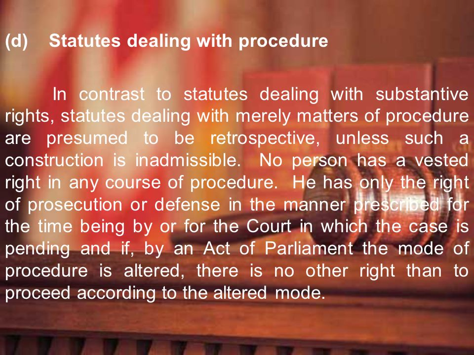 Statutes dealing with procedure