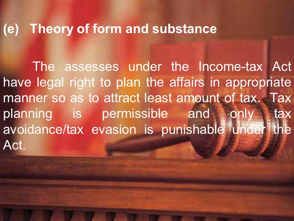 (e) Theory of form and substance