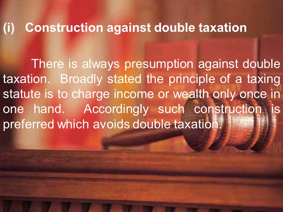 Construction against double taxation