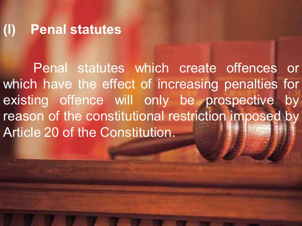 Penal statutes