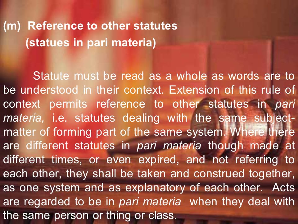 (m) Reference to other statutes