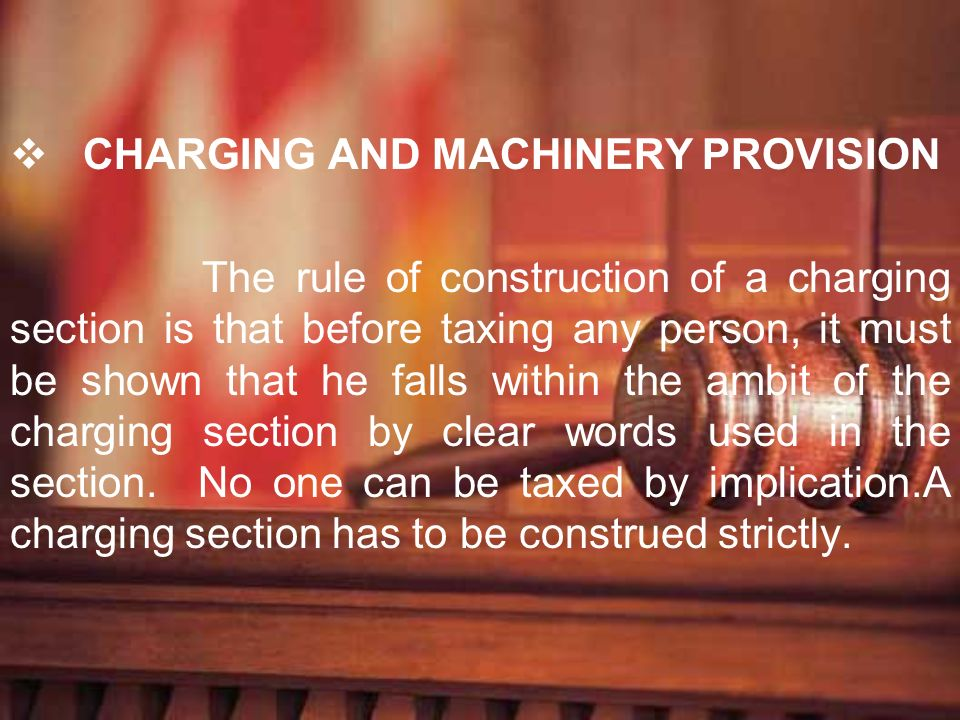 CHARGING AND MACHINERY PROVISION