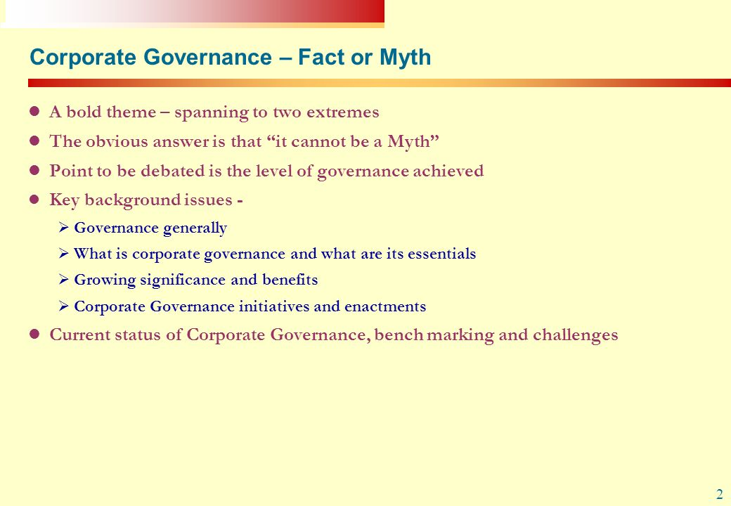 Corporate Governance – Fact or Myth