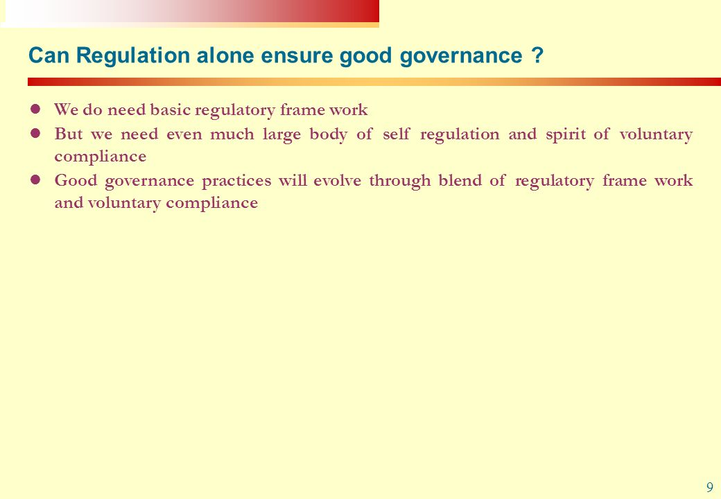 Can Regulation alone ensure good governance