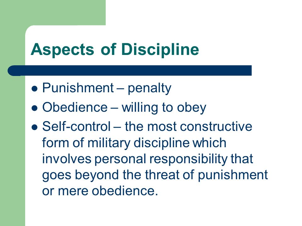 Aspects of Discipline Punishment – penalty Obedience – willing to obey
