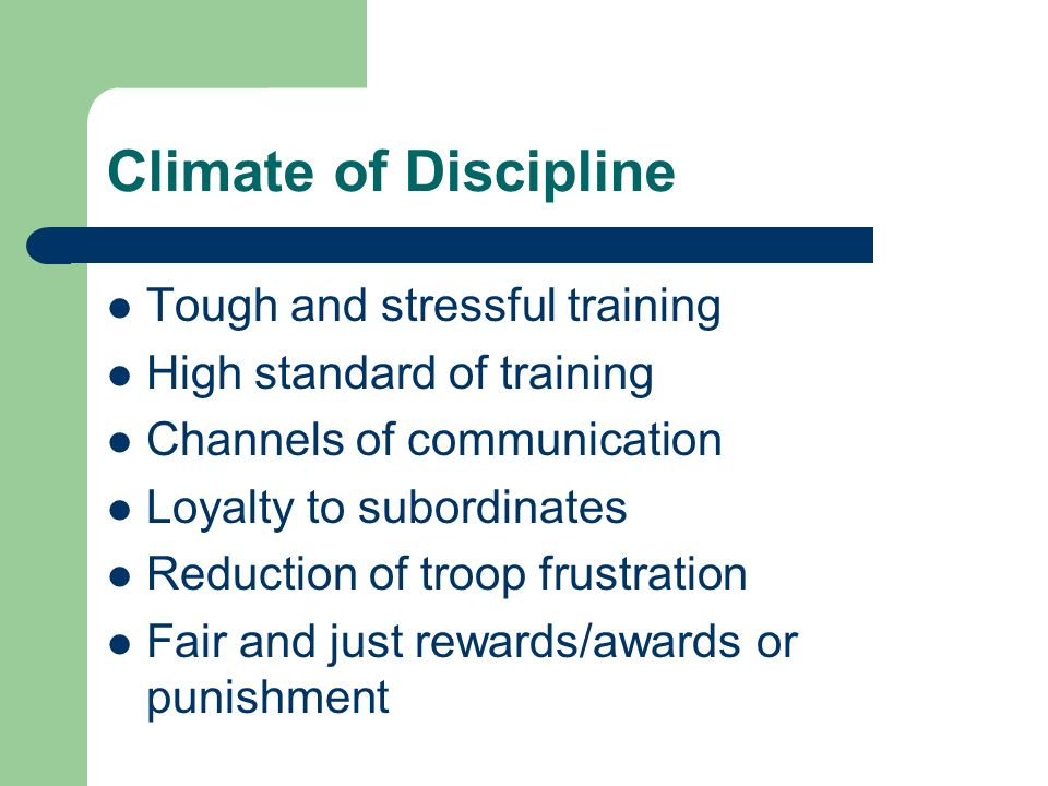 Climate of Discipline Tough and stressful training