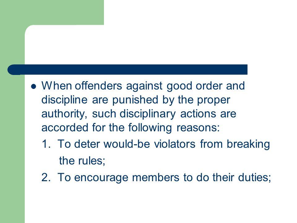 2. To encourage members to do their duties;