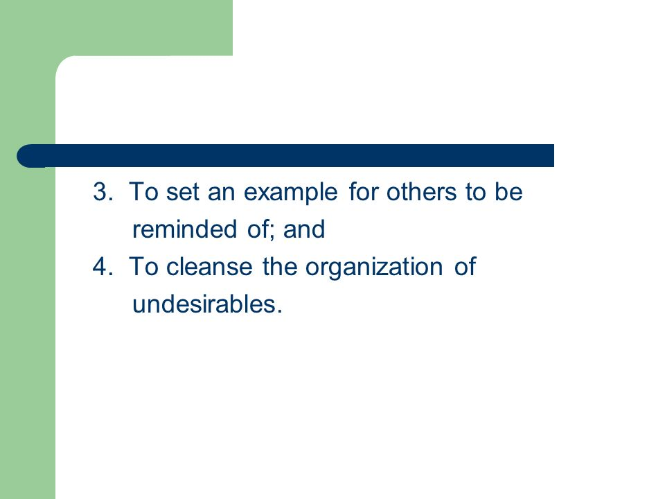 3. To set an example for others to be