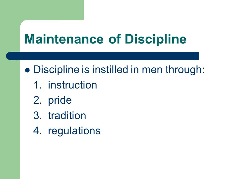 Maintenance of Discipline