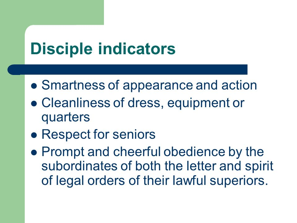 Disciple indicators Smartness of appearance and action