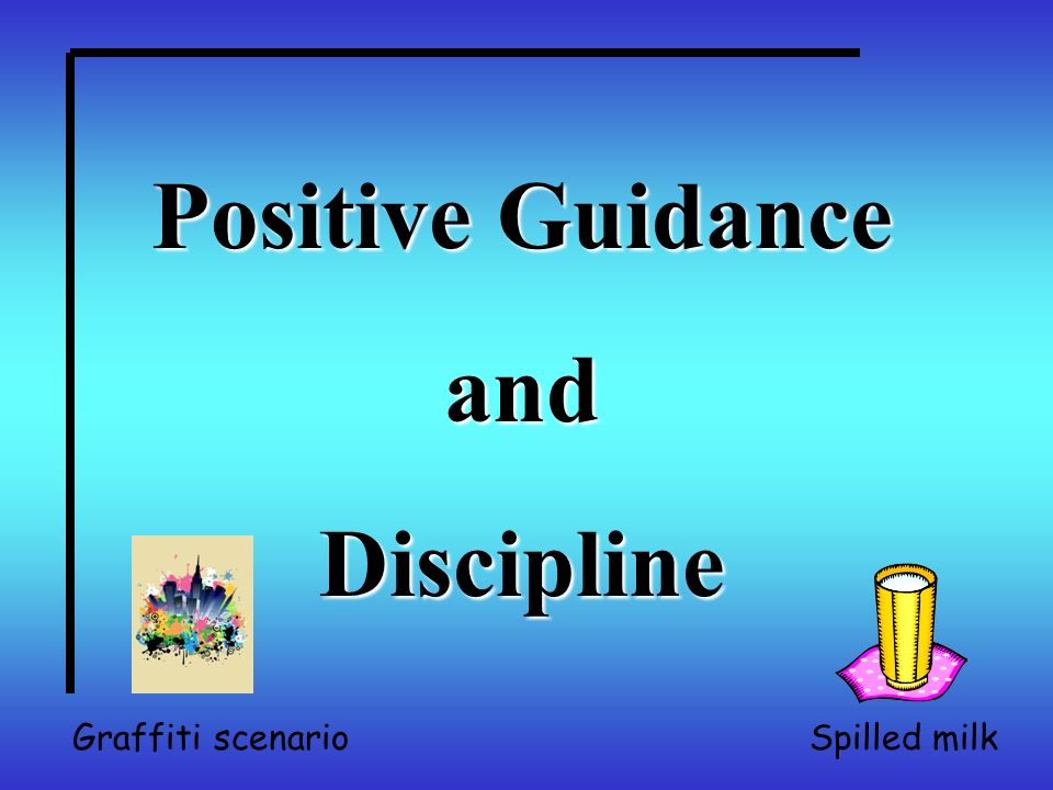 discipline and guidance Parenting - discipline and guidance click here for a ms word download grade level/subject: 9-12, parenting perennial problem: what to do about nurturing human development.