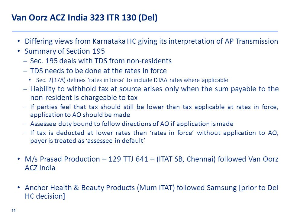 Van Oorz ACZ India 323 ITR 130 (Del)