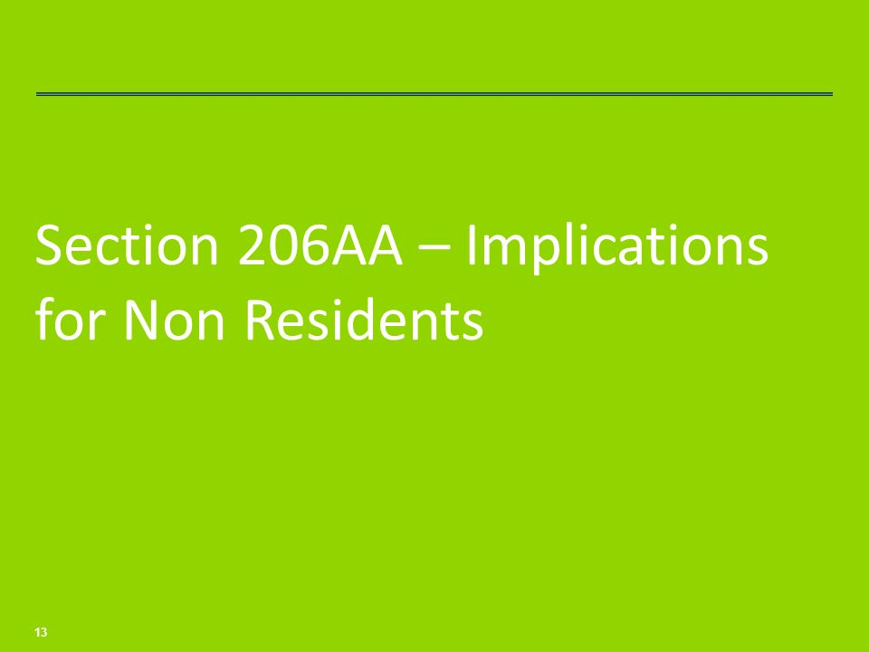 Section 206AA – Implications for Non Residents