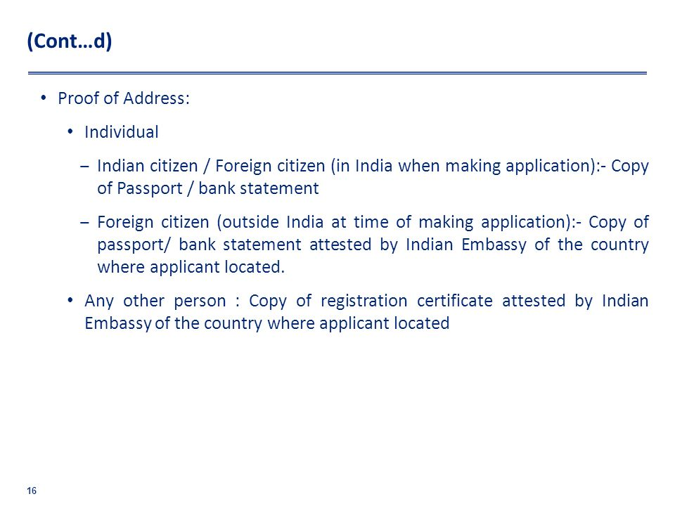 (Cont…d) Proof of Address: Individual