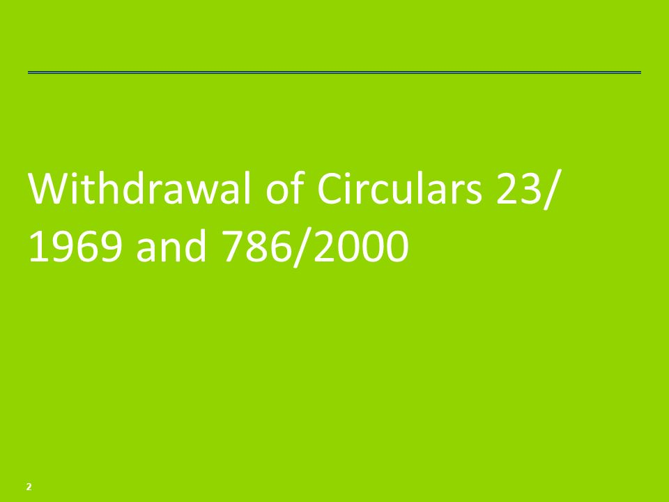 Withdrawal of Circulars 23/ 1969 and 786/2000