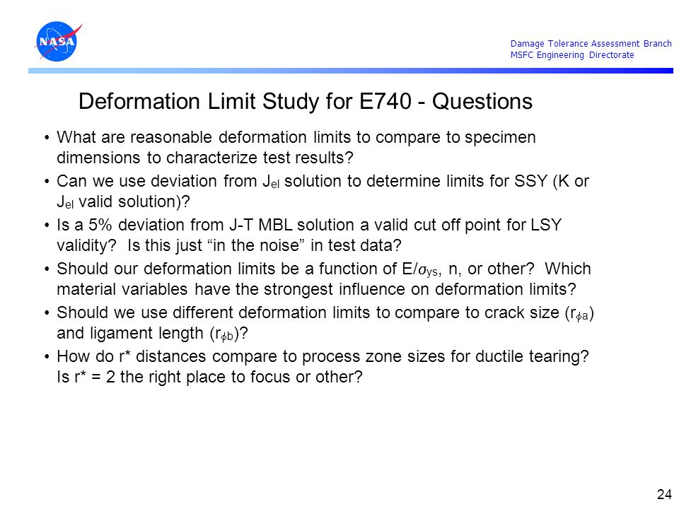 Deformation Limit Study for E740 - Questions