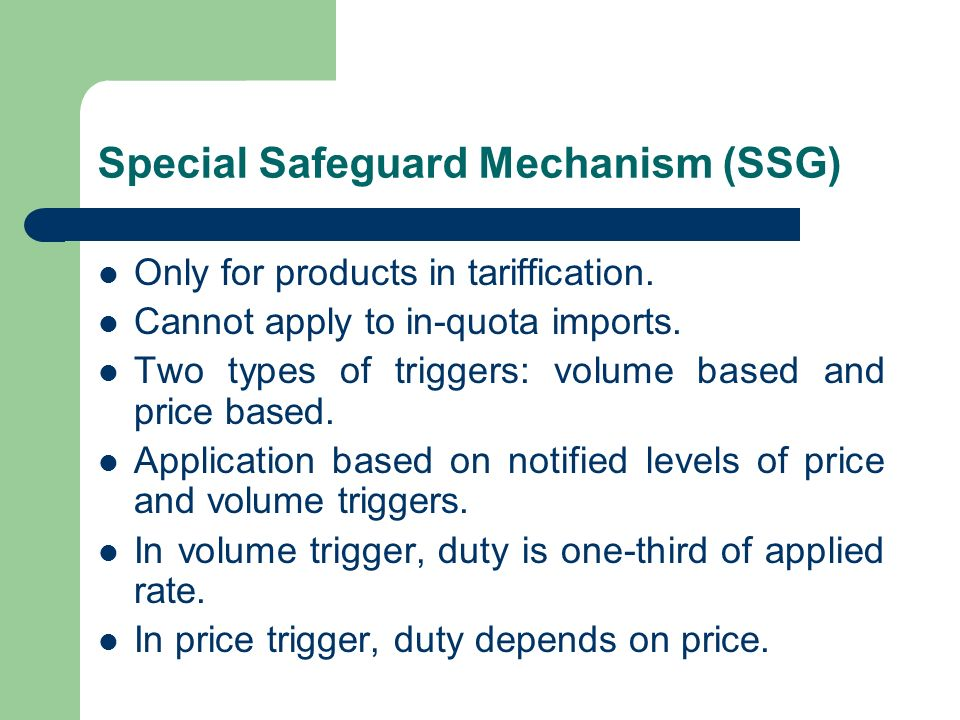 Special Safeguard Mechanism (SSG)