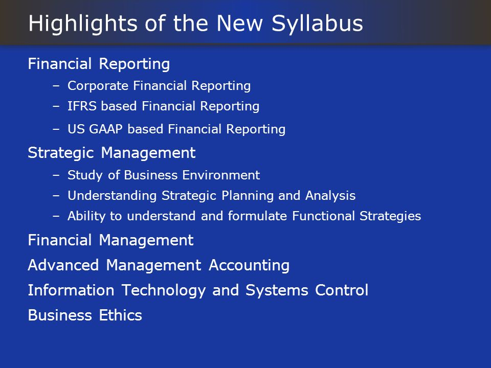 Highlights of the New Syllabus