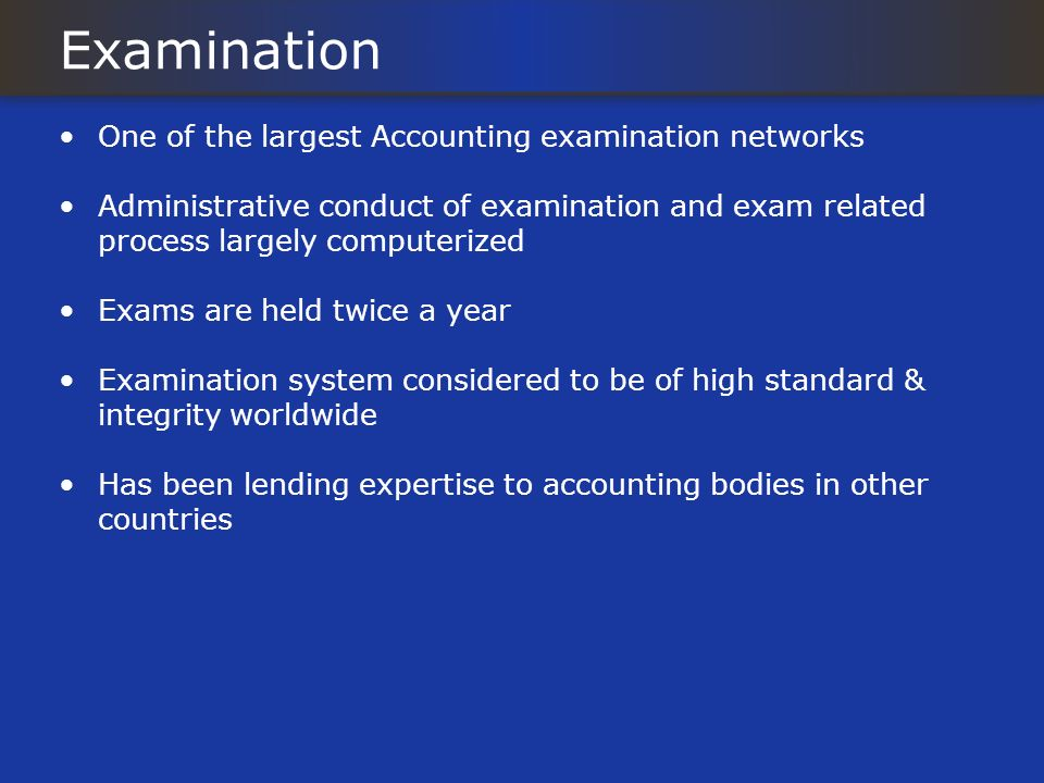 Examination One of the largest Accounting examination networks