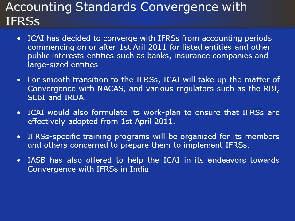 Accounting Standards Convergence with IFRSs