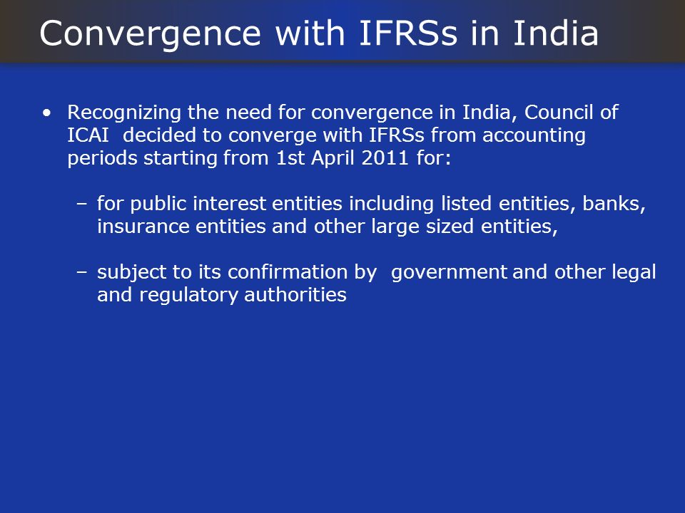 Convergence with IFRSs in India