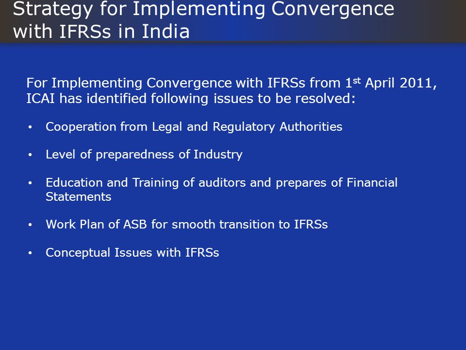 Strategy for Implementing Convergence with IFRSs in India