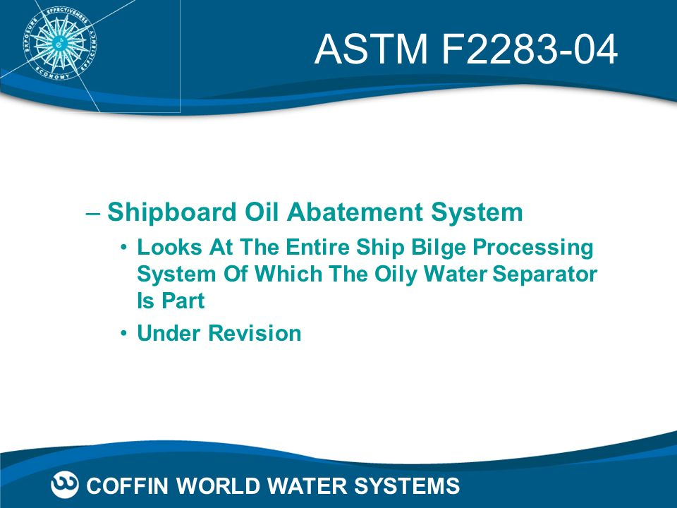 ASTM F2283-04 Shipboard Oil Abatement System