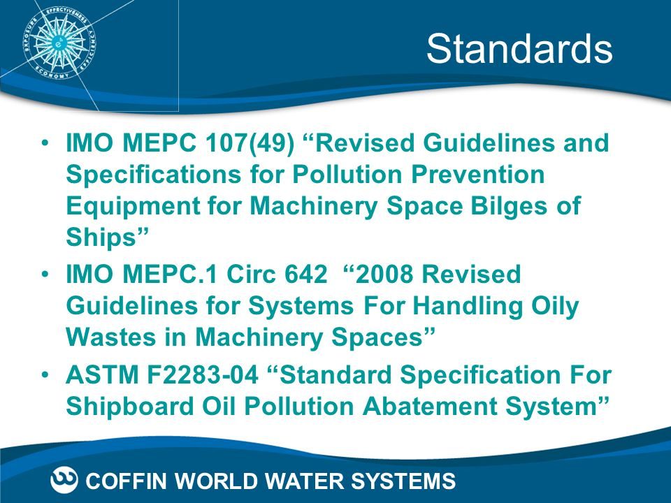 Standards IMO MEPC 107(49) Revised Guidelines and Specifications for Pollution Prevention Equipment for Machinery Space Bilges of Ships