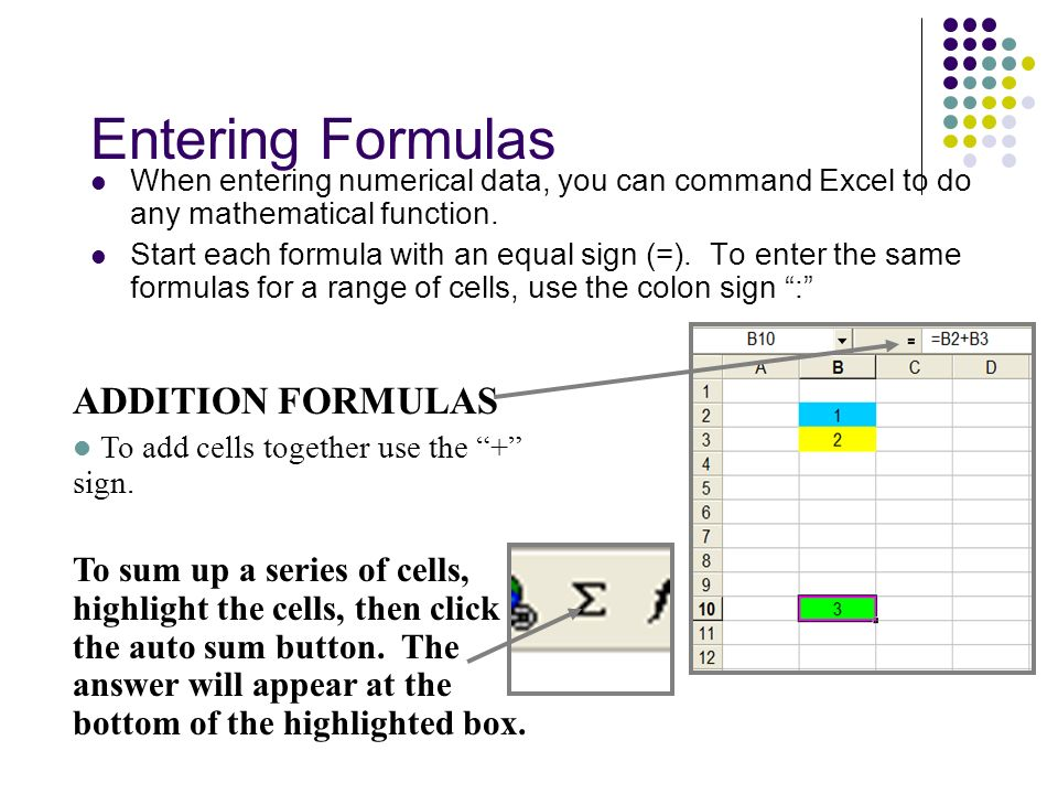Entering Formulas ADDITION FORMULAS