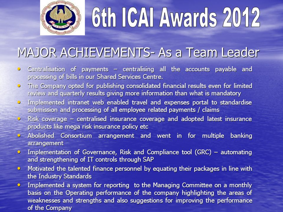 MAJOR ACHIEVEMENTS- As a Team Leader