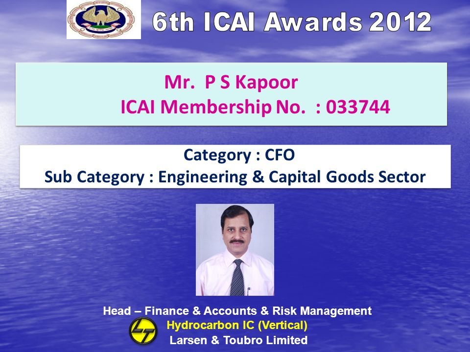 Mr. P S Kapoor ICAI Membership No. : 033744