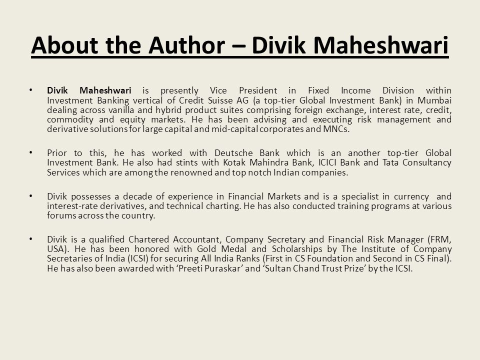 About the Author – Divik Maheshwari