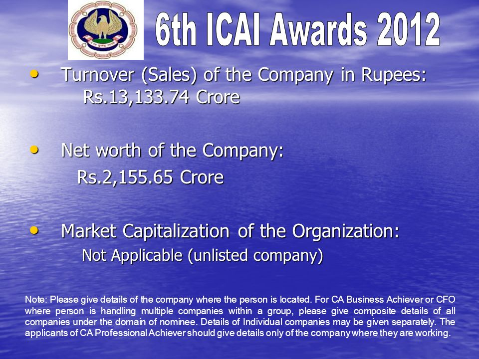 Turnover (Sales) of the Company in Rupees: Rs.13,133.74 Crore