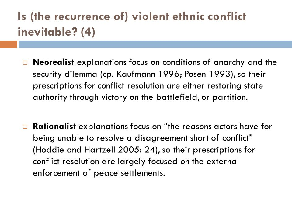 is ethnic conflict inevitable politics essay This type of conflict is difficult to resolve as is evident in the situation in the middle  east the ethnic conflict theory explains that it is not territory, politics,.